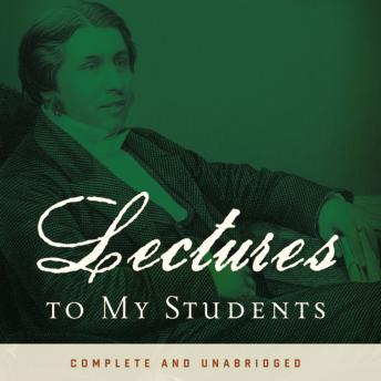 Lectures to My Students, Charles H. Spurgeon, Grover Gardner