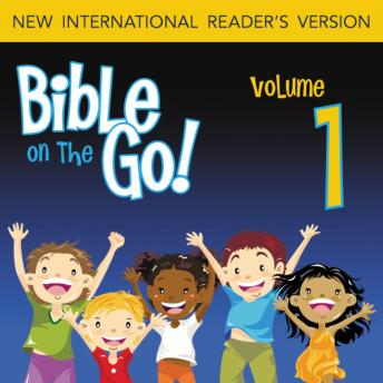 Bible on the Go Audio Bible - New International Reader's Version, NIrV: Vol. 01 Creation and the Fall (Genesis 1-4), Zondervan