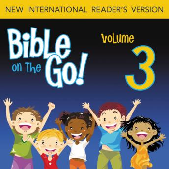 Bible on the Go Vol. 03: The Story of Abraham and Isaac (Genesis 12, 15, 18-19, 21-22), Zondervan