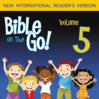 Bible on the Go Audio Bible - New International Reader's Version, NIrV: Vol. 05 The Story of Joseph (Genesis 37, 39, 41-43, 45-46), Zondervan