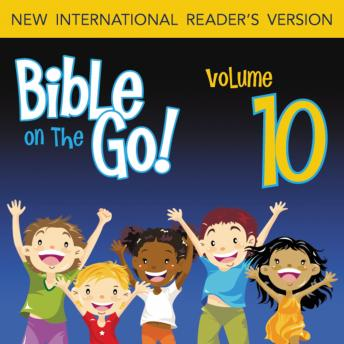 Bible on the Go Vol. 10: Report on the Promised Land; the Bronze Snake; and Baalam's Donkey (Numbers 13-14, 21-22), Zondervan