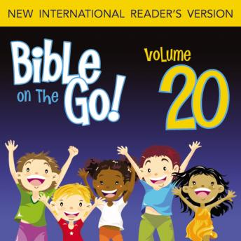 Bible on the Go Audio Bible - New International Reader's Version, NIrV: Vol. 20 The Story of Elisha (2 Kings 4-5, 17; 2 Chronicles 24), Zondervan