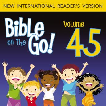 Bible on the Go Audio Bible - New International Reader's Version, NIrV: Vol. 45 Paul and Silas; Priscilla and Aquila; Paul's Letter to the Romans (Acts 16, 18, 20; Romans 1, 5, 8, 12), Zondervan