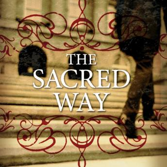 Sacred Way: Spiritual Practices for Everyday Life, Joe Caron, Tony Jones