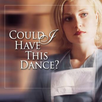 Could I Have This Dance?, Harry  MD Kraus