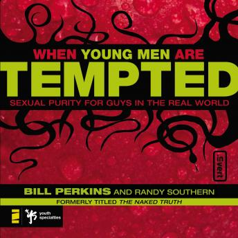 When Young Men Are Tempted, Randy Southern, Bill Perkins