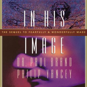 In His Image, Paul Brand, Philip Yancey