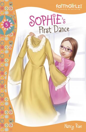 Sophie's First Dance, Nancy N. Rue