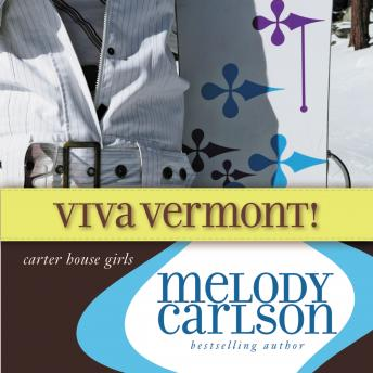 Download Viva Vermont! by Melody Carlson
