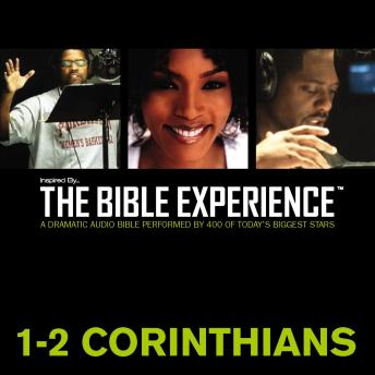 Inspired By ... The Bible Experience: 1- 2 Corinthians, Zondervan Publishing