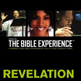 Inspired By ... The Bible Experience Audio Bible - Today's New International Version, TNIV: (40) Revelation
