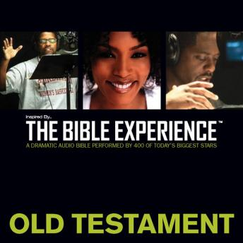 Inspired By ... The Bible Experience Audio Bible - Today's New International Version, TNIV: Old Testament