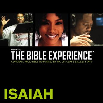 Inspired By ... The Bible Experience Audio Bible - Today's New International Version, TNIV: (21) Isaiah