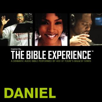 Inspired By ... The Bible Experience Audio Bible - Today's New International Version, TNIV: (24) Daniel