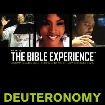 Inspired By ... The Bible Experience Audio Bible - Today's New International Version, TNIV: (05) Deuteronomy
