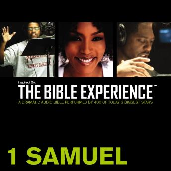 Inspired By ... The Bible Experience Audio Bible - Today's New International Version, TNIV: (08) 1 Samuel