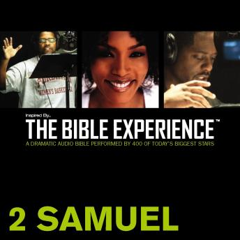 Inspired By ... The Bible Experience Audio Bible - Today's New International Version, TNIV: (09) 2 Samuel