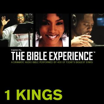 Inspired By ... The Bible Experience Audio Bible - Today's New International Version, TNIV: (10) 1 Kings, Zondervan