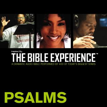 Inspired By ... The Bible Experience Audio Bible - Today's New International Version, TNIV: (18) Psalms