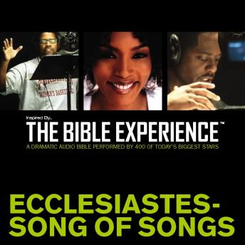 Inspired By ... The Bible Experience Audio Bible - Today's New International Version, TNIV: (20) Ecclesiastes and Song of Songs