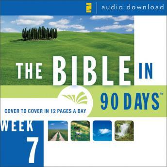 Bible in 90 Days: Week 7: Psalm 90:1 - Isaiah 13:22, Ted Cooper Jr.