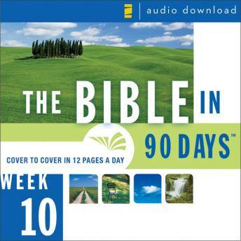 Download Bible in 90 Days: Week 10: Daniel 9:1 - Matthew 26:75 by Ted Cooper Jr.