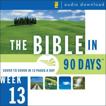 Bible in 90 Days: Week 13: 1 Thessalonians 1:1 - Revelation 22:21, Ted Cooper Jr.