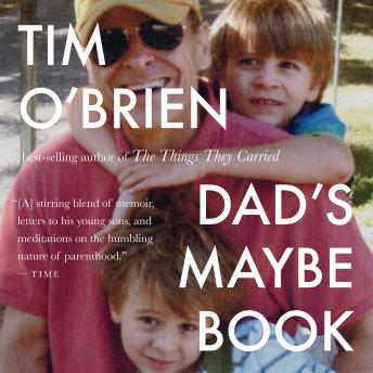 Dad's Maybe Book, Tim O'brien