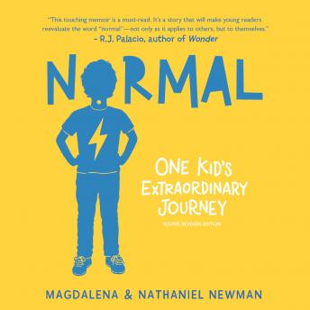Normal: One Kid's Extraordinary Journey: Young Reader's Edition
