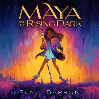 Maya and the Rising Dark
