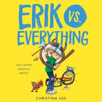 Erik vs. Everything