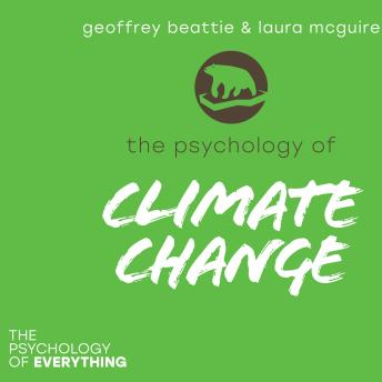 The Psychology of Climate Change