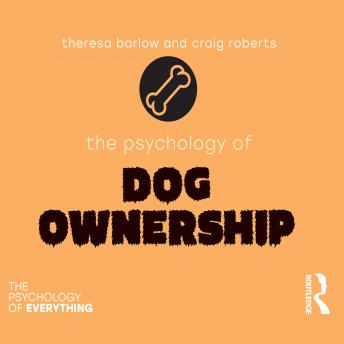 The Psychology of Dog Ownership