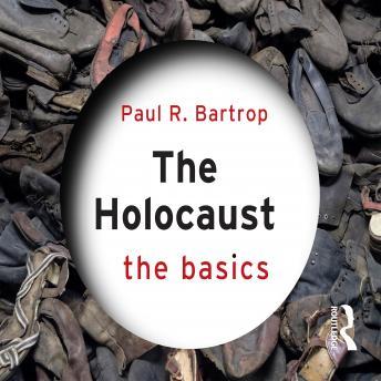 The Holocaust: The Basics