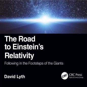 The Road to Einstein's Relativity