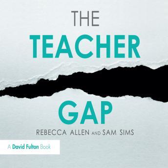 The Teacher Gap