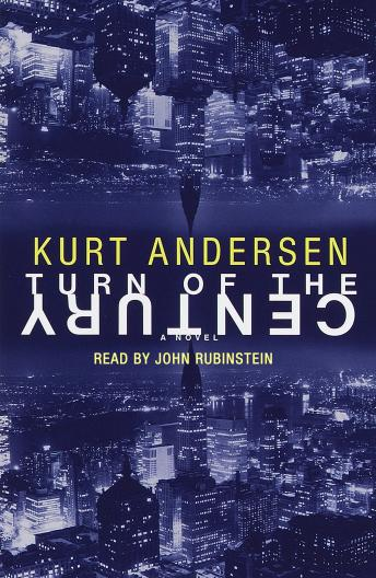 Turn of the Century, Kurt Andersen