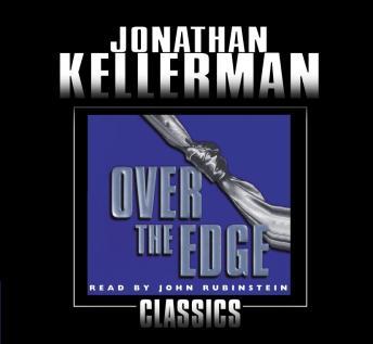 Over the Edge: An Alex Delaware Novel