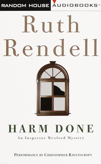 Harm Done: An Inspector Wexford Mystery, Ruth Rendell