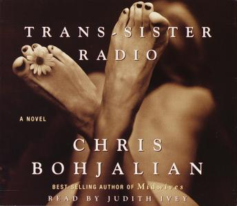 Trans-Sister Radio: A Novel, Chris Bohjalian