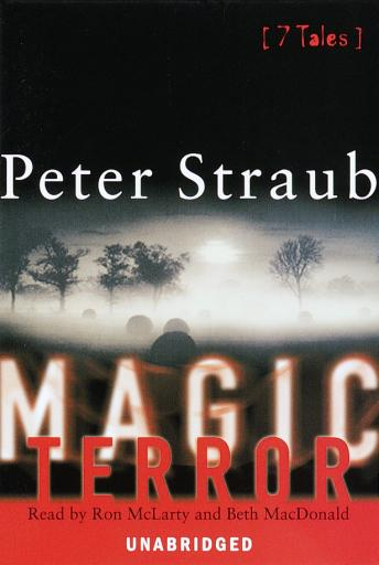 Magic Terror: 7 Tales, Peter Straub