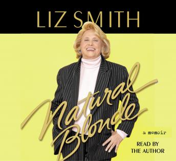 Natural Blonde: A Memoir, Liz Smith