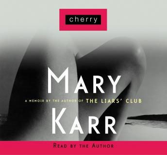Download Cherry by Mary Karr