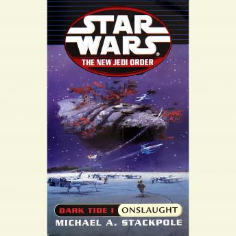 Star Wars: The New Jedi Order: Dark Tide 1: Onslaught