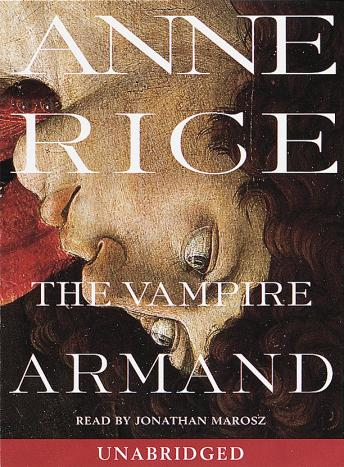 The Vampire Armand: The Vampire Chronicles