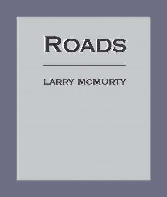 Download Roads by Larry McMurtry