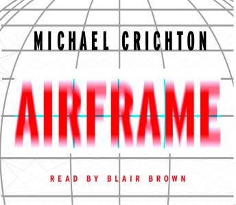Airframe: A Novel, Michael Crichton
