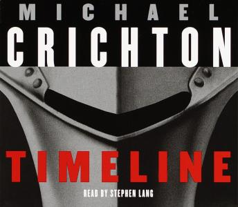 Timeline: A Novel, Michael Crichton