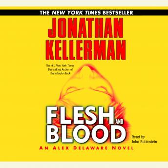 Flesh and Blood: An Alex Delaware Novel, Jonathan Kellerman