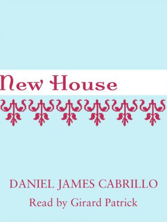 New House, Daniel James Cabrillo